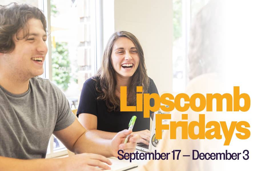Lipscomb Fridays September 11 to December 3