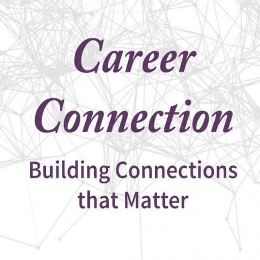 Career Connection: Building Connections that Matter