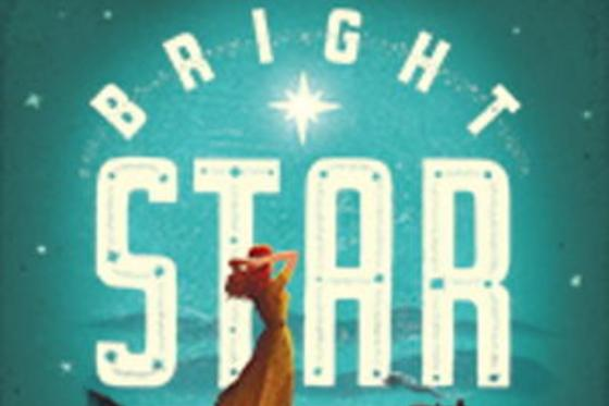 Theater poster of Bright Star with female standing in front of the words Bright Star.